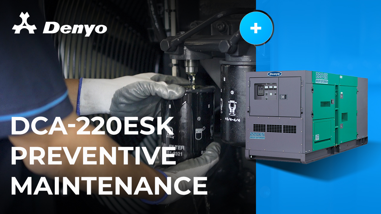 Preventive Maintenance Series - Denyo DCA-220ESK Generator