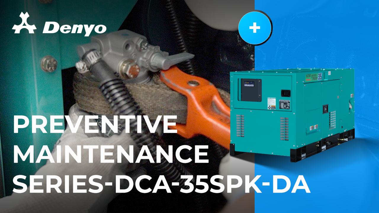 Preventive Maintenance Series - Denyo DCA-35SPK-DA Generator